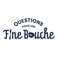 Questions Pour Une Fine Bouche
