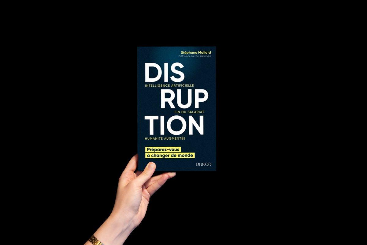 IA, fin du salariat, humanité augmentée: le livre Disruption