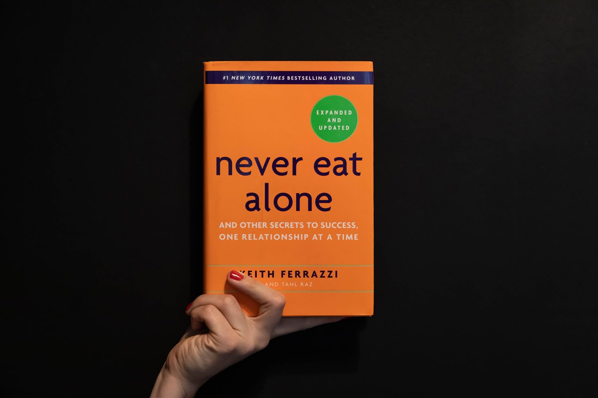 Never Eat Alone: How to Build a Professional Network
