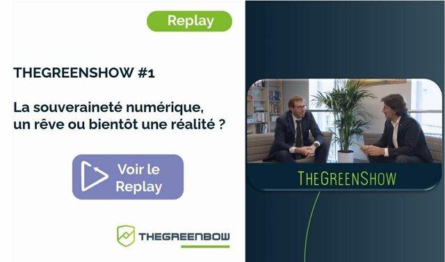 TheGreenShow #1 La Souveraineté Numérique : un rêve ou bientôt une réalité ? - TheGreenBow