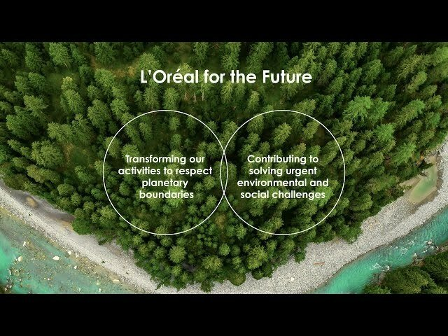 L'OREAL FOR THE FUTURE - L'Oréal