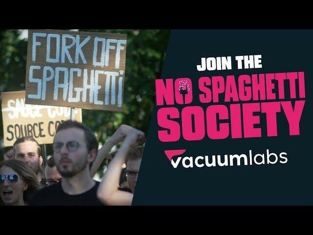 Vacuumlabs - No Spaghetti Society - Vacuumlabs