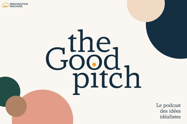 The good pitch  - Imagination Machine