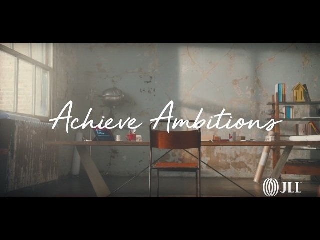 Achieve Ambitions | JLL - JLL