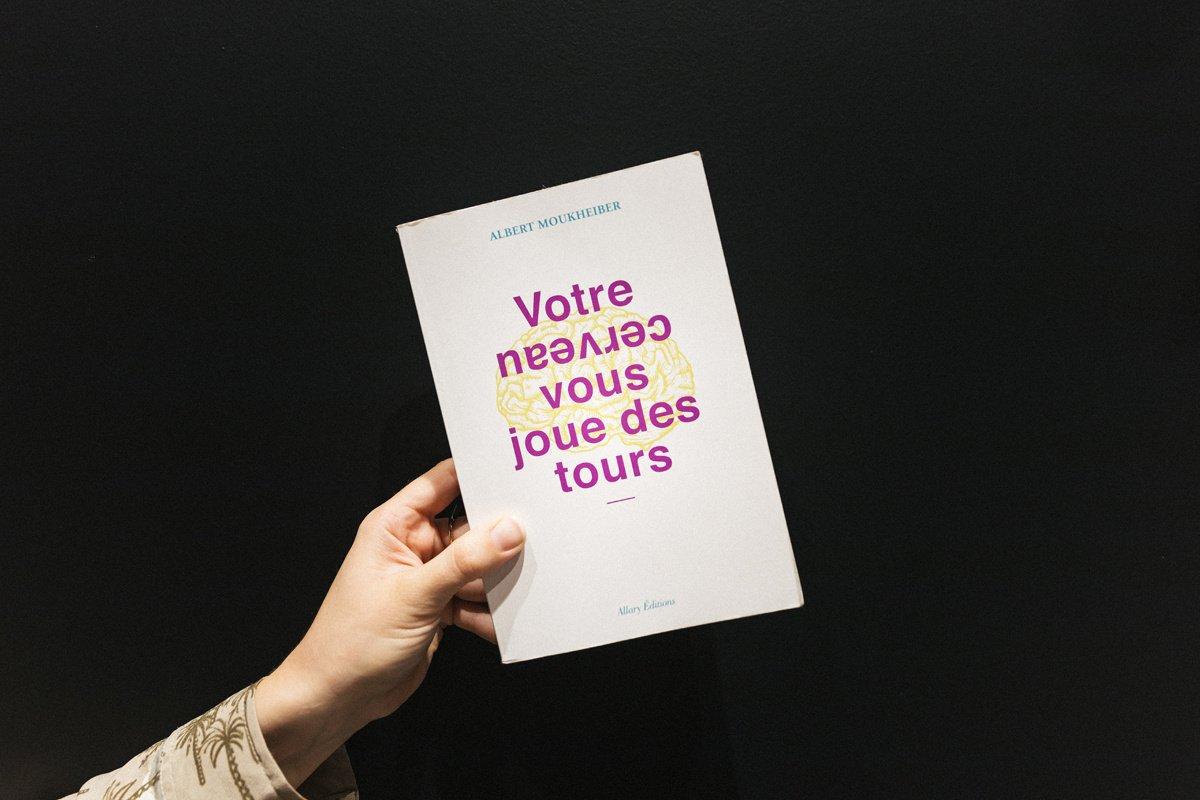 Votre cerveau vous joue des tours, le livre d'Albert Moukheiber