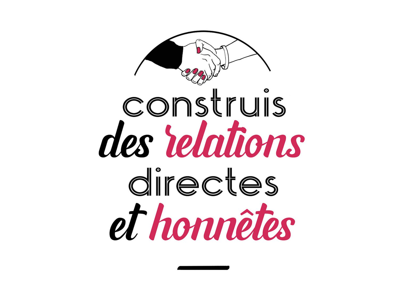 Construis des relations directes et honnêtes